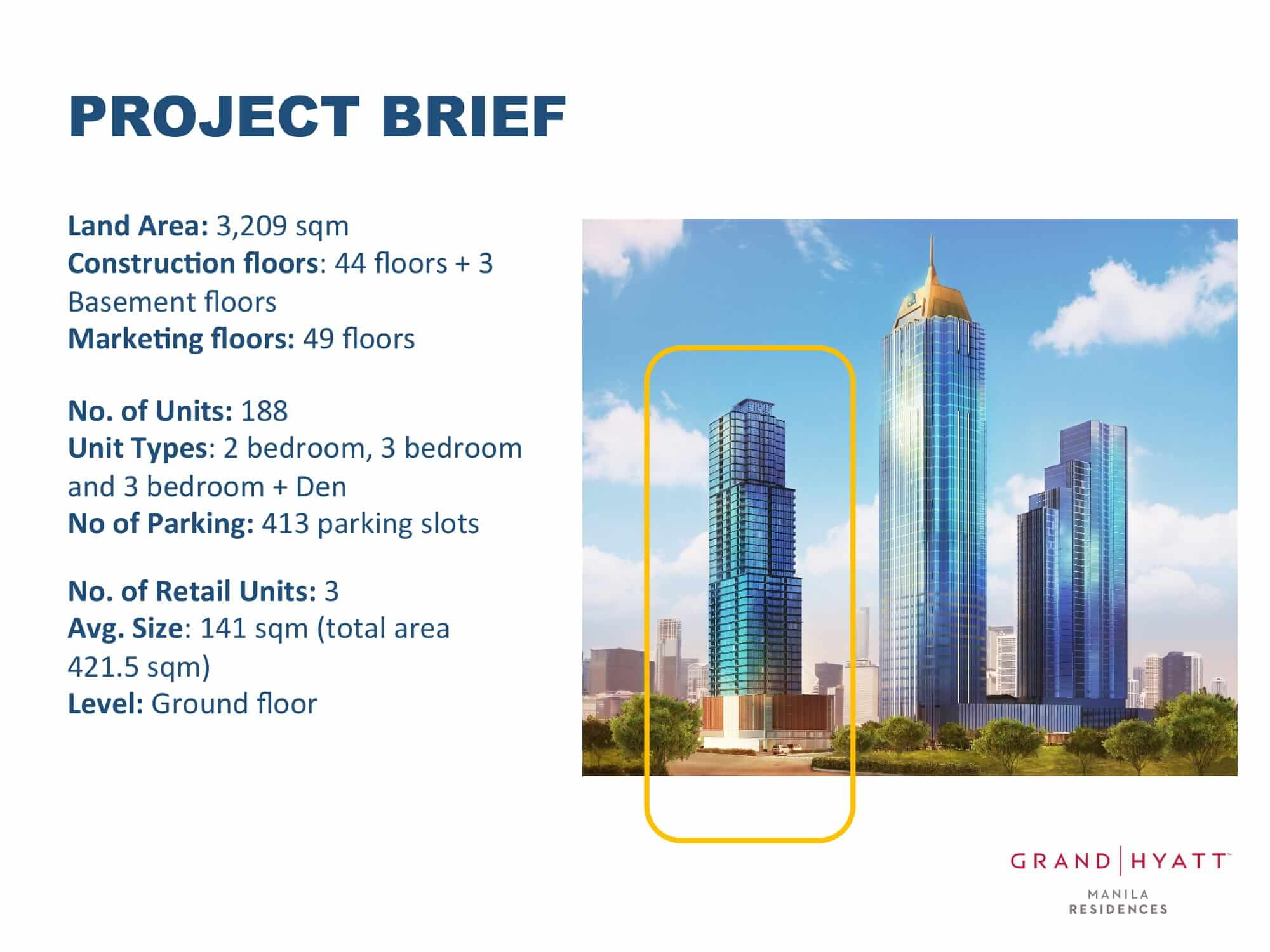 Project Brief - GRAND HYATT RESIDENCES GOLD TOWER